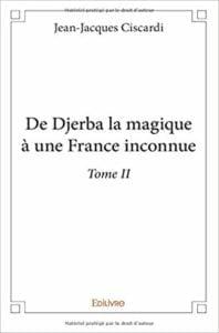 De Djerba la magique à une France inconnue